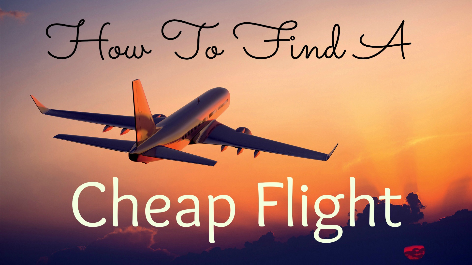 how-to-find-a-cheap-flight