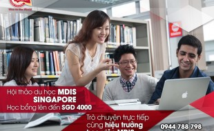 Hội thảo du học Singapore: Trò chuyện trực tiếp cùng Hiệu trưởng học viện MDIS