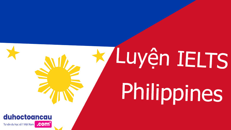 co nen du hoc Philippines de luyen IELTS