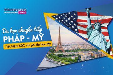 Chương trình du học chuyển tiếp Pháp - Mỹ