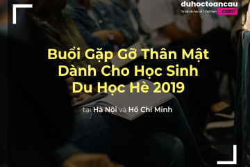 Thông Báo Buổi Gặp Gỡ Học Sinh Du Học Hè 2019