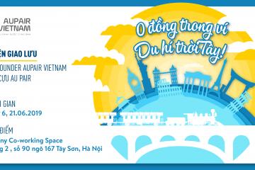 """[Sự kiện] """"0 đồng trong ví – Du hí trời Tây"""" cùng Aupair Vietnam"""
