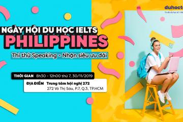 Chỉ còn 1 ngày tới Siêu Sự Kiện: Ngày Hội Du Học IELTS Tại Philippines 2019