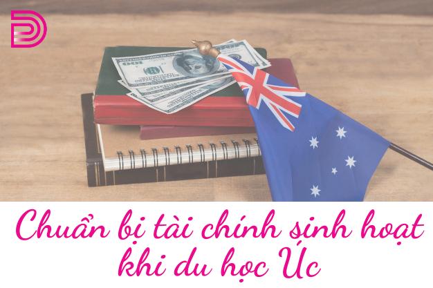 chuan-bi-tai-chinh-sinh-hoat-khi-du-hoc-uc